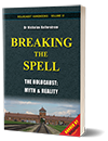 N. Kollerstrom, 'Breaking the Spell: The Holocaust, Myth & Reality'