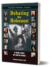 T. Dalton, 'Debating the Holocaust: A New Look at Both Sides'